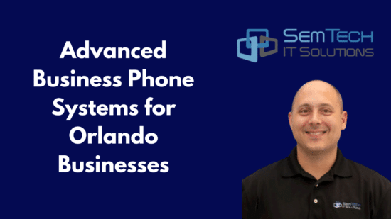 Advanced Business Phone Systems for Orlando Businesses
