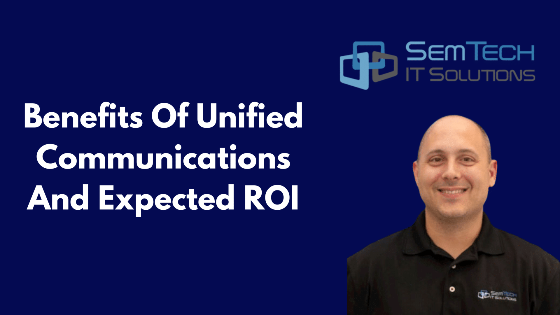 Benefits Of Unified Communications And Expected ROI