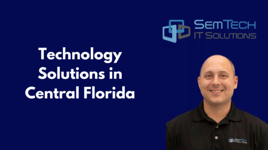 Technology Solutions in Central Florida