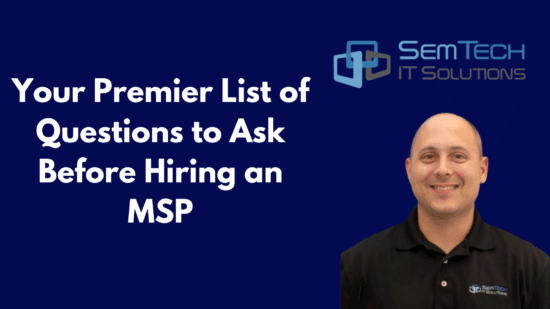 Premier List of Questions to Ask Before Hiring an MSP